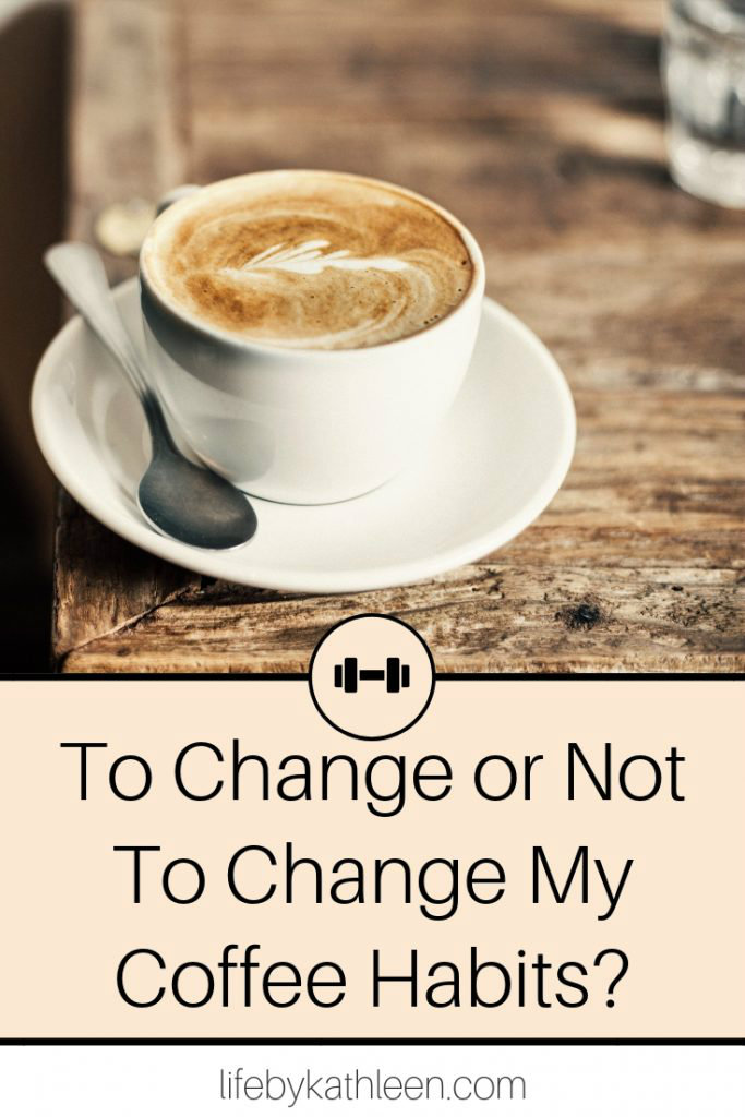 A change in coffee habits