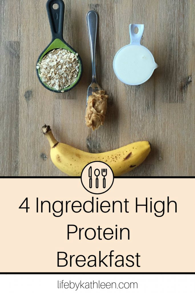 4 Ingredient High Protein Breakfast