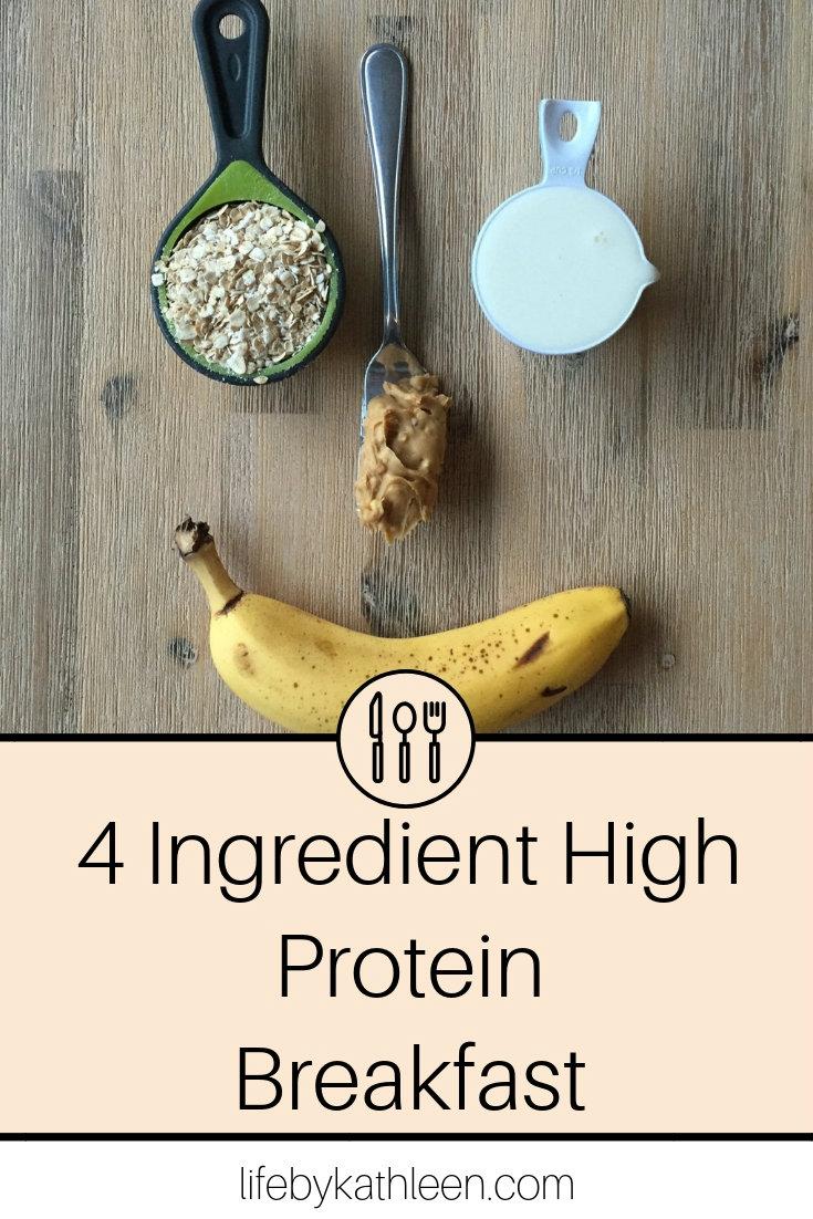 4 Ingredient High Protein Breakfast