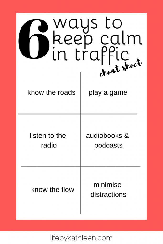 6 ways to keep calm in traffic cheatsheet