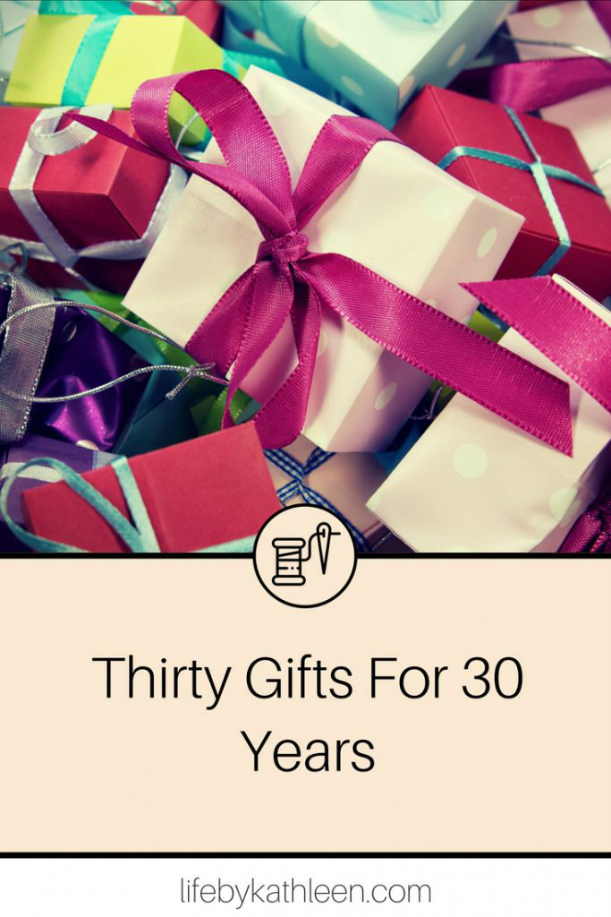 pile of gifts. text overlay: Thirty gifts for 30 years