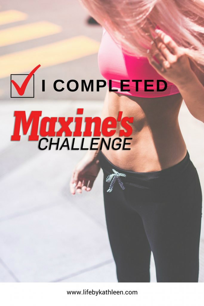 lady with abs text overlay:I completed Maxine's Challenge
