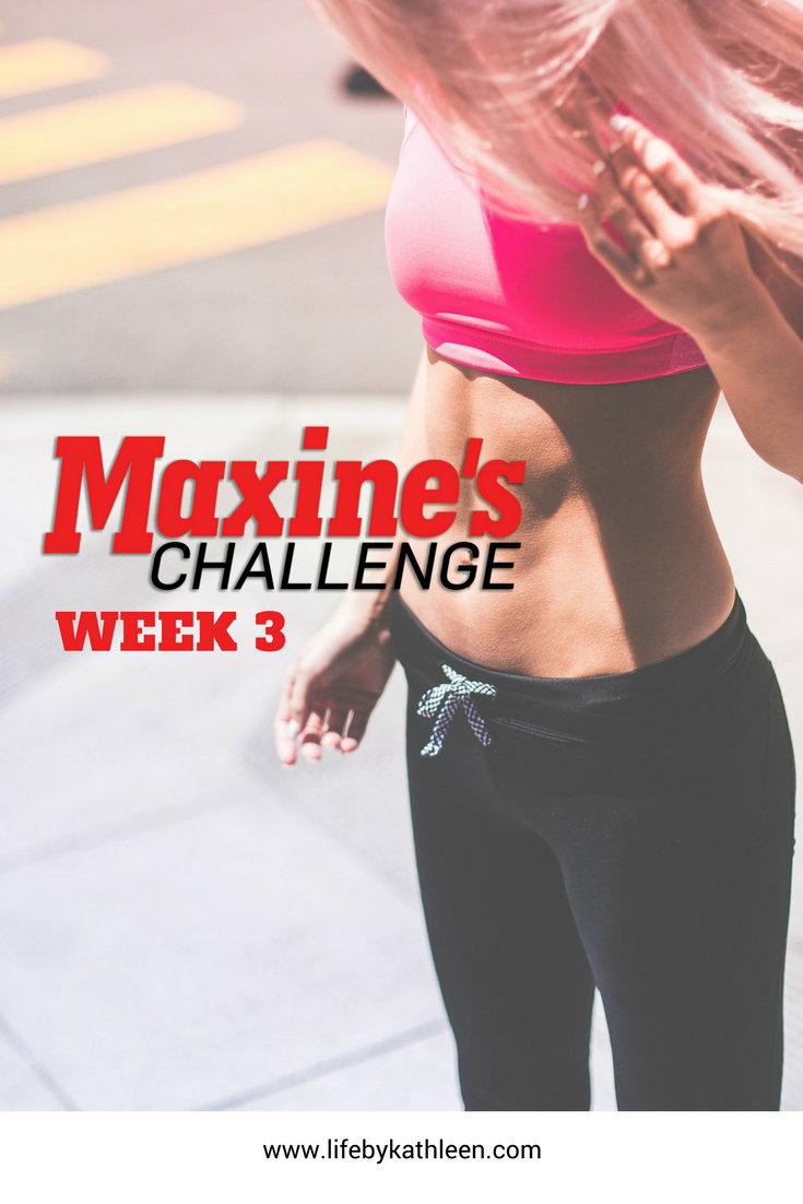 Maxine's Challenge Week 3