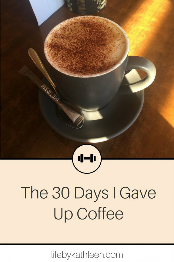 cappuccino text overlay The 30 Days I Gave Up Coffee