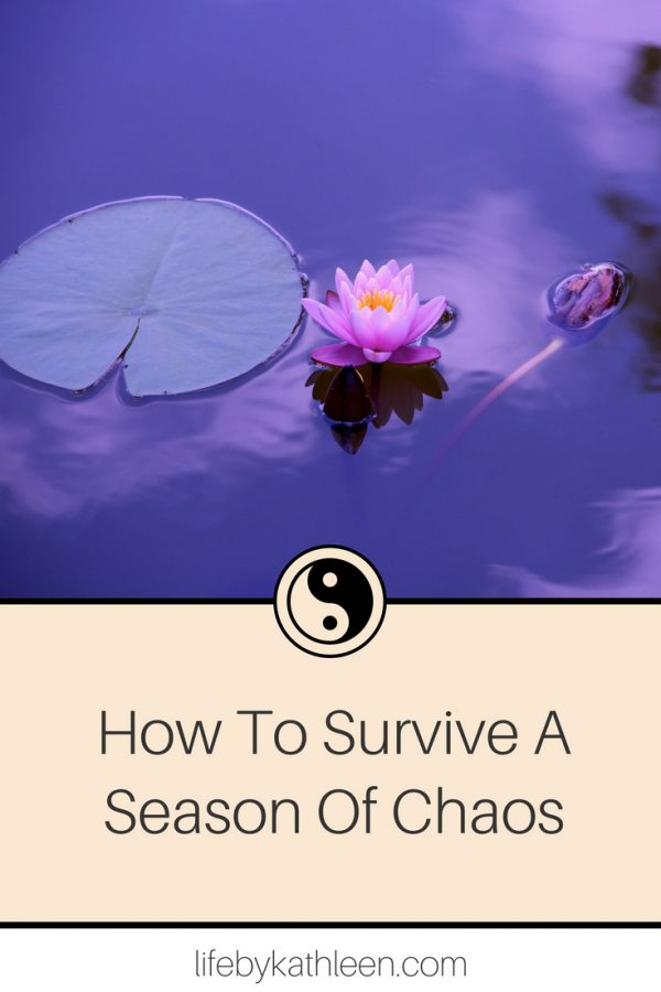 How To Survive A Season Of Chaos