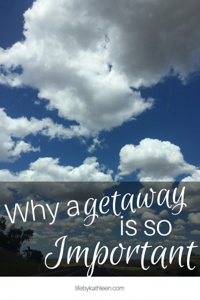 blue sky with clouds text overlay: Why a getaway is so important