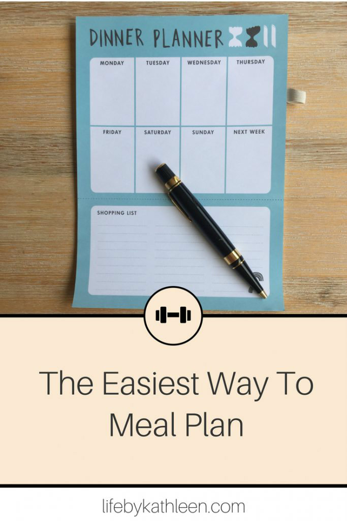 meal planner with pen text overlay The Easiest Way to Meal Plan