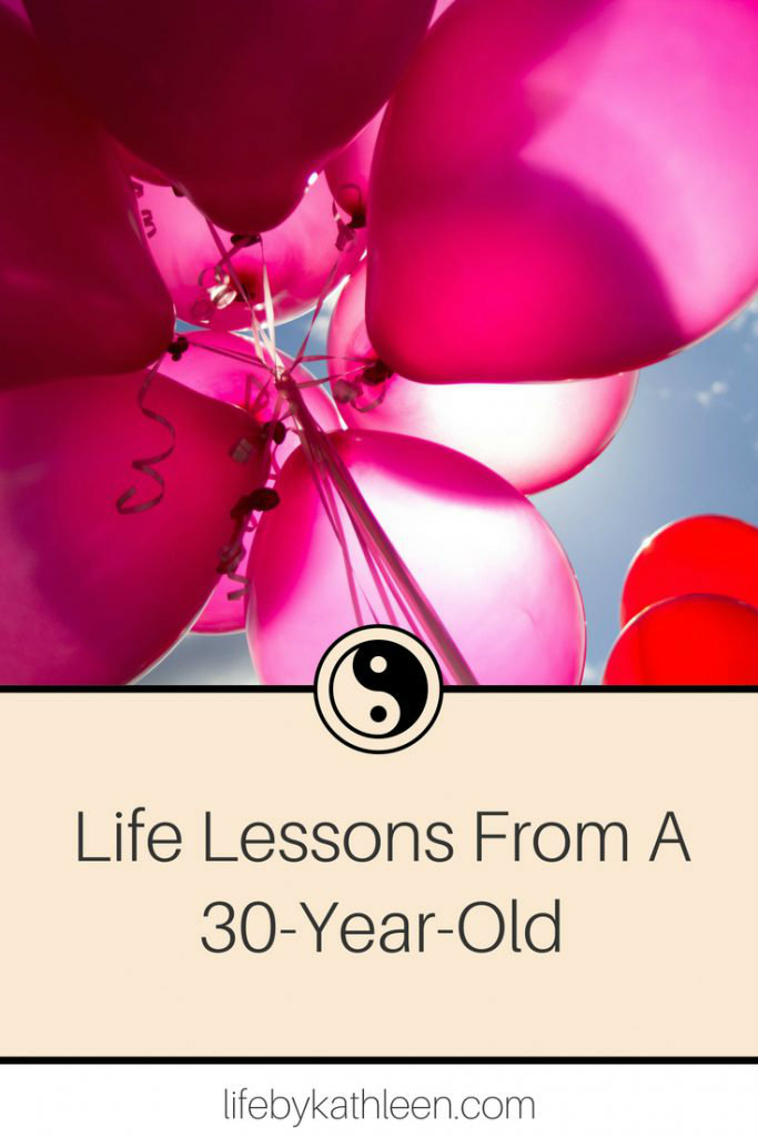 pink balloons in the sky text overlay: Life Lessons From A 30-Year-Old