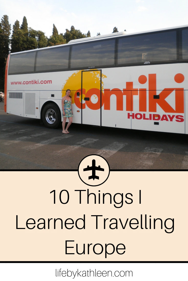 contiki bus text overlay 10 Things I Learned Travelling Europe