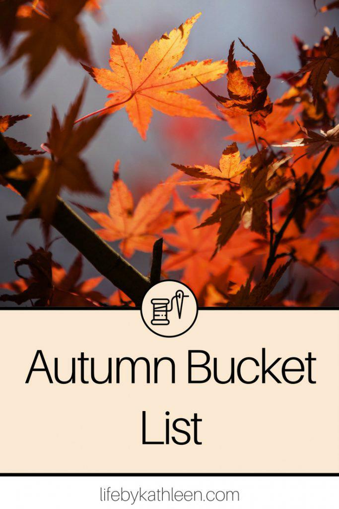 autumn leaves on a tree. text overlay autumn bucket list