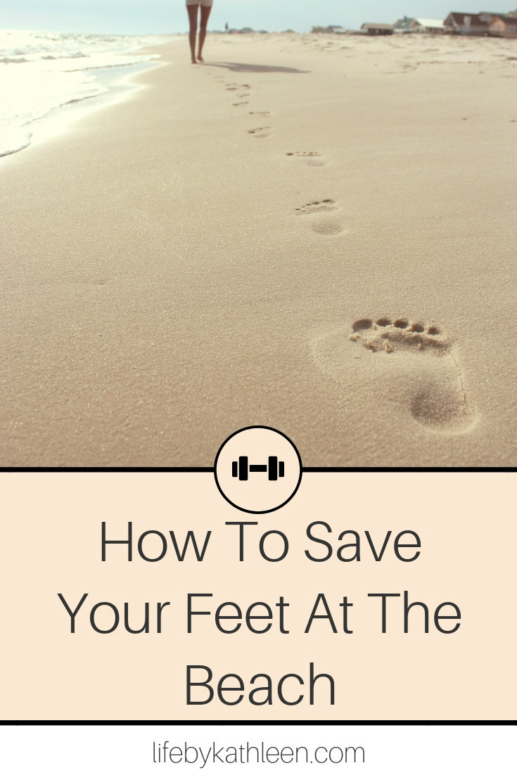 footprints in the sand text overlay how to save your feet at the beach