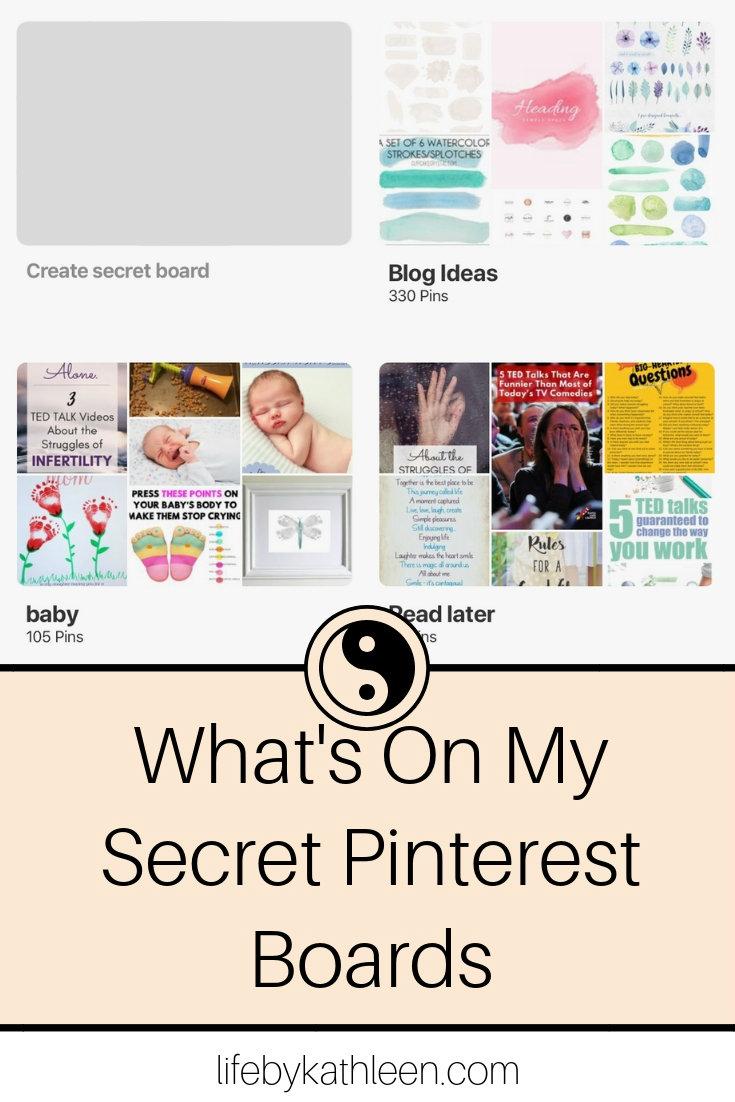 What's On My Secret Pinterest Boards