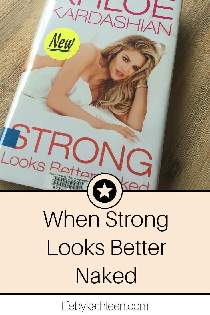 When Strong Looks Better Naked