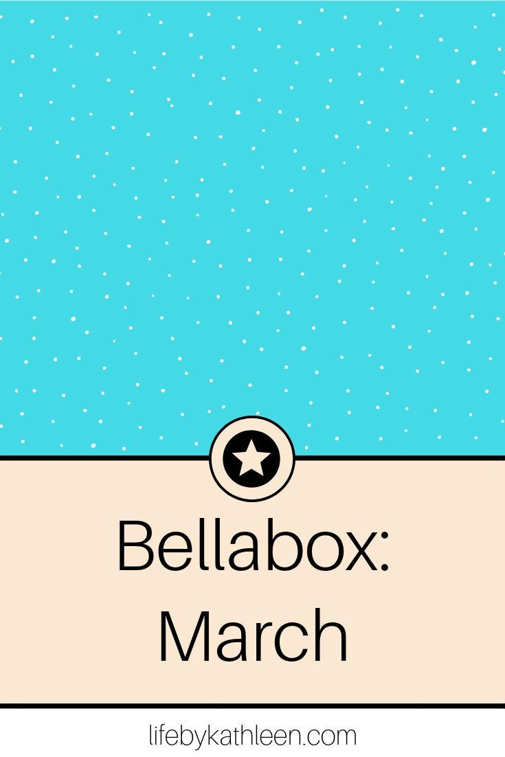 BellaBox March