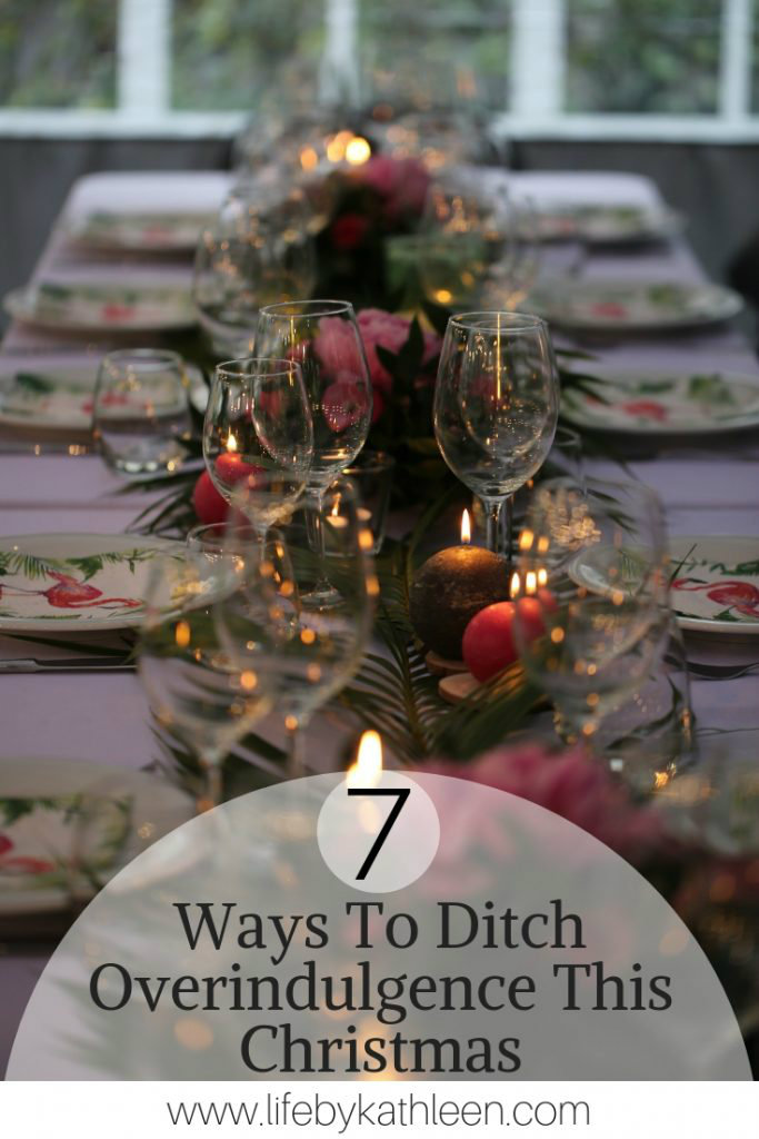 7 Ways to Ditch Overindulgence This Christmas