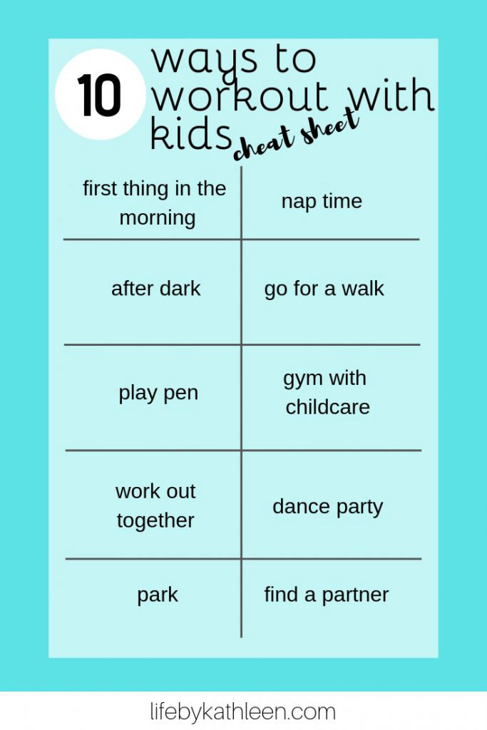 10 ways to workout with kids cheat sheet