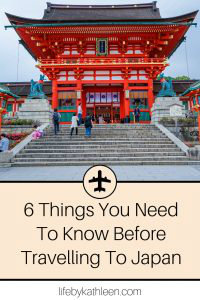 6 Things You Need To Know Before Travelling To Japan