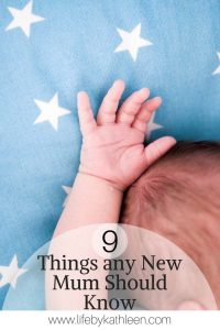 9 Things any New Mum Should Know
