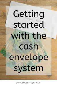 Getting started with the cash envelope system