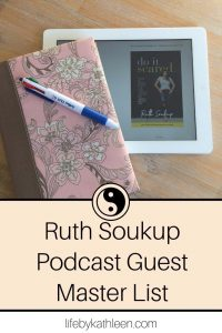 Ruth Soukup Podcast Guest Master List