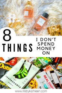 8 things I don't spend money on