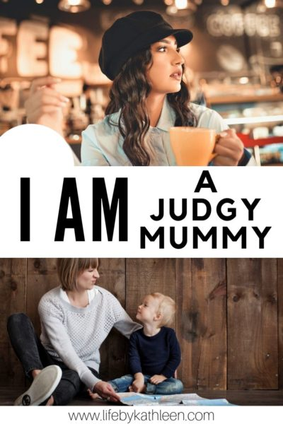 I am a judgy mummy