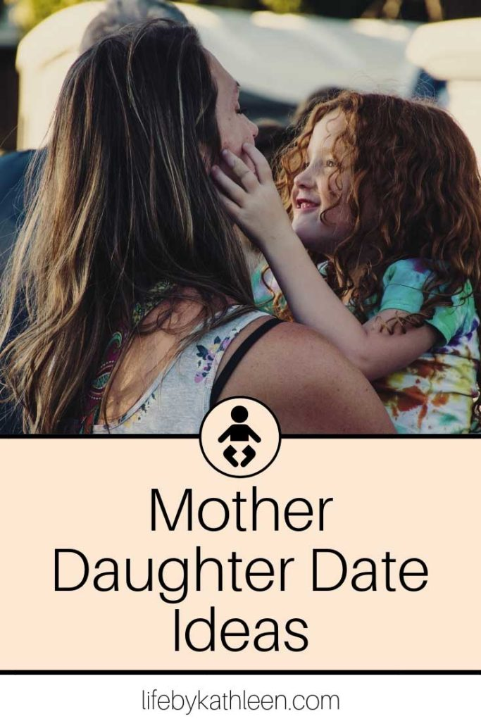 Mother Daghter Date Ideas