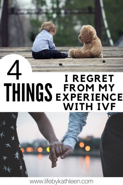 4 things I regret from my experience with IVF