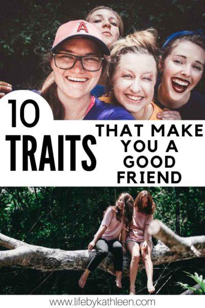10 traits that make you a good friend
