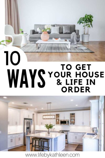 10 ways to get your house & life in order