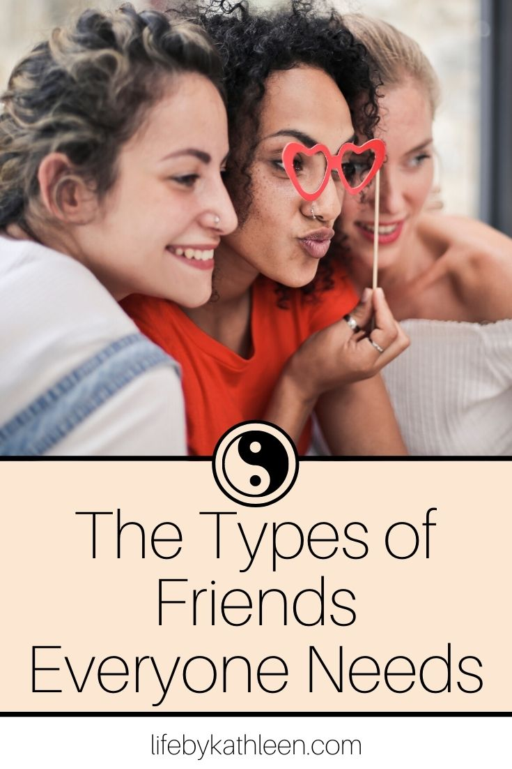The Types of Friends Everyone Needs