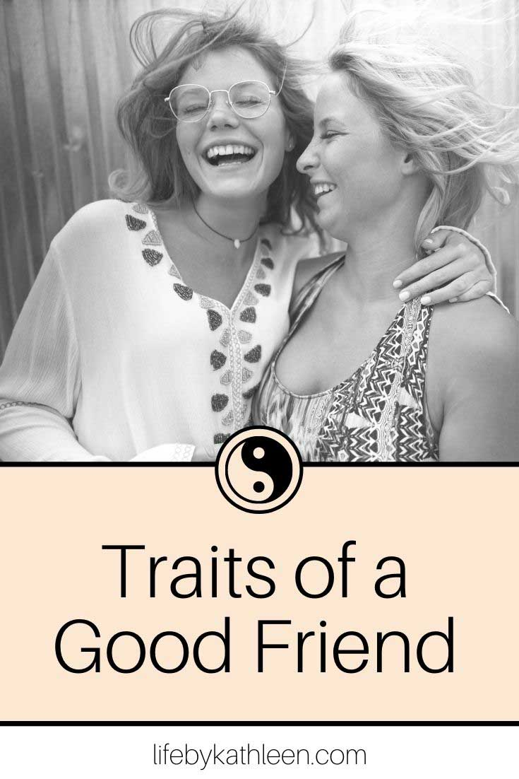 Traits of a good friend