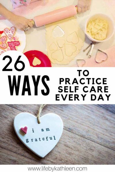 26 ways to practice self care every day