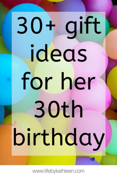 30+ gift ideas for her 30th birthday