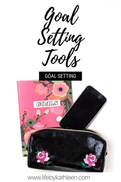 Goal setting tools