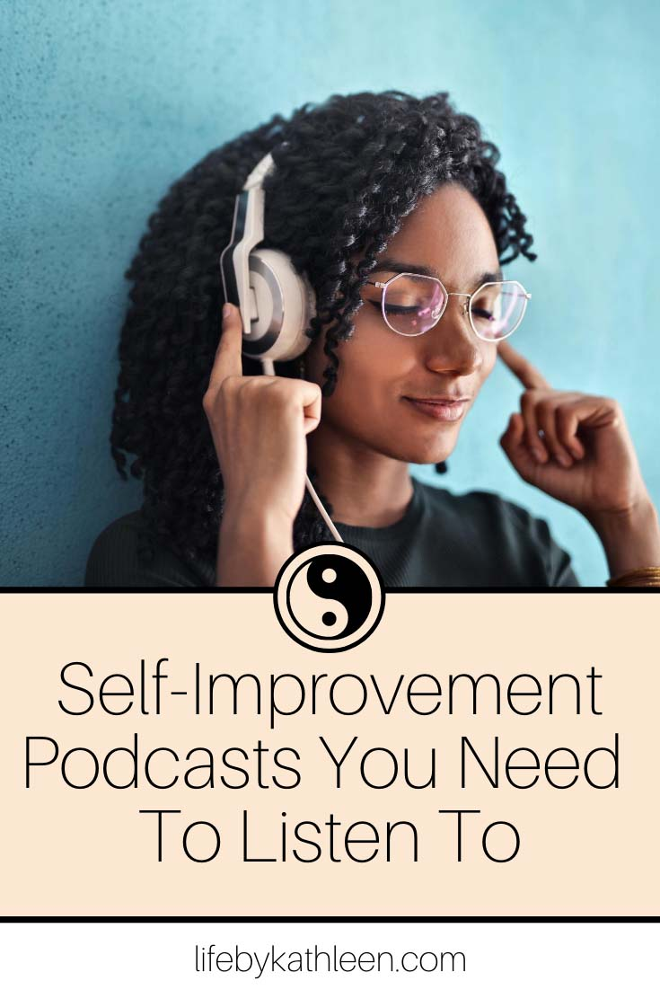 self-improvmement podcasts you need to listen to