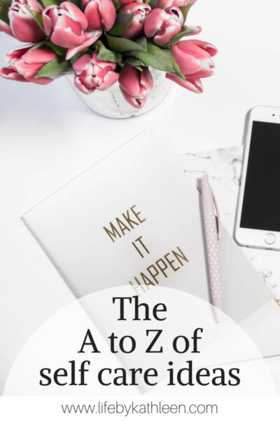 the a to z of self care ideas