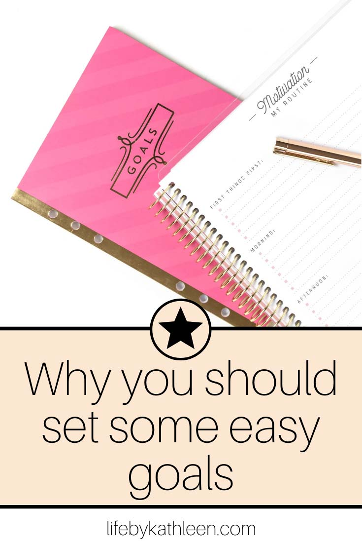 why you should set some easy goals