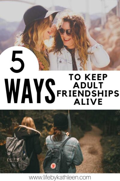 5 ways to keep adult friendships alive