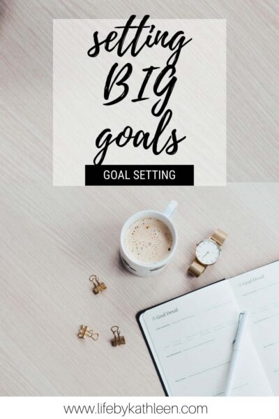 setting big goals