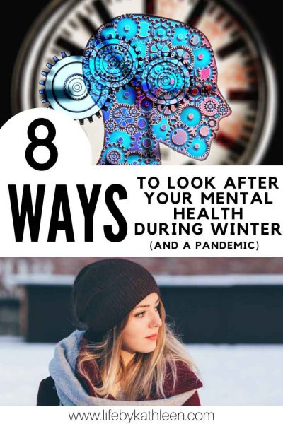 8 ways to look after your mental health during winter and a pandemic