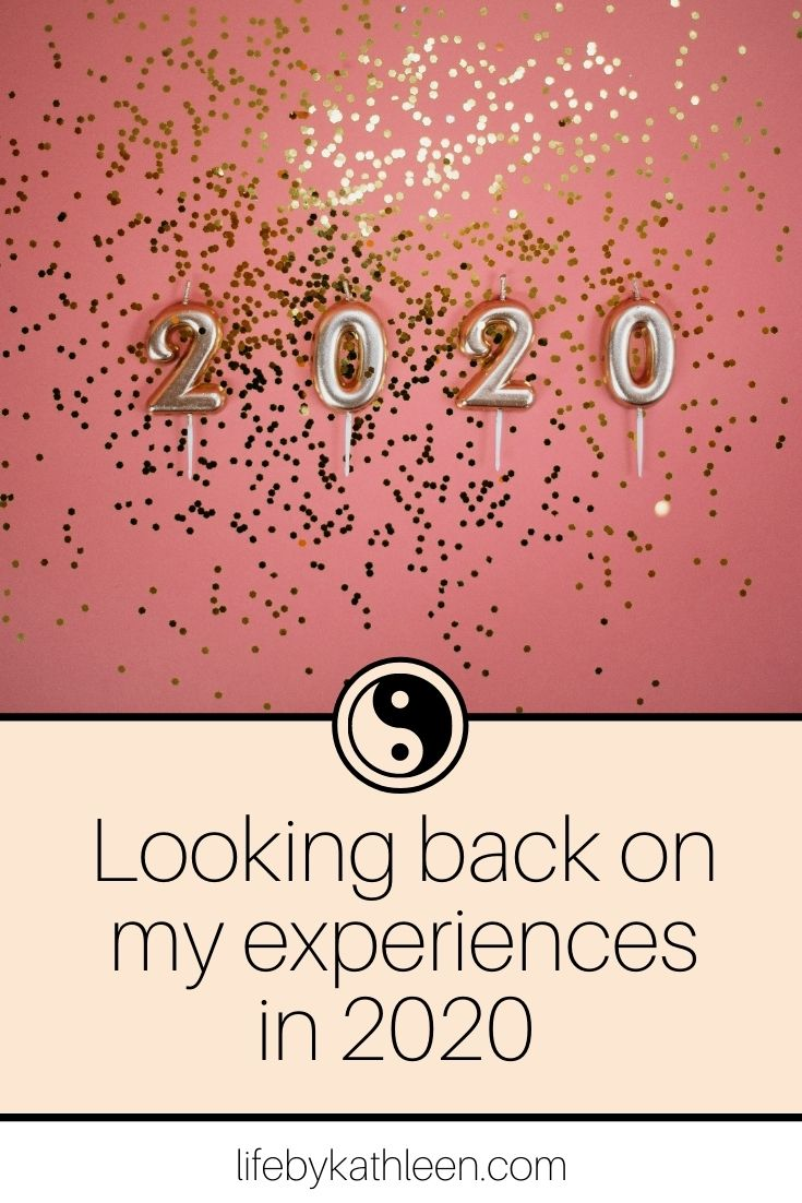 Looking back on my experiences of 2020