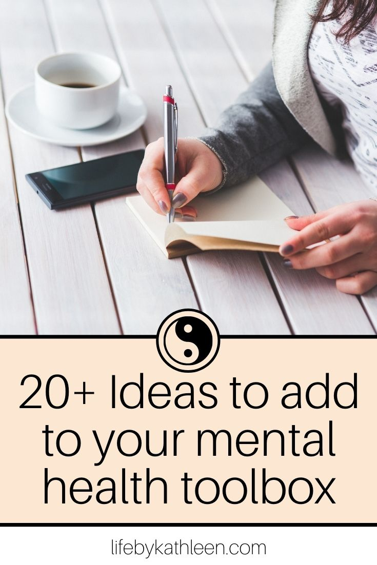 20+ Ideas to add to your mental health toolbox