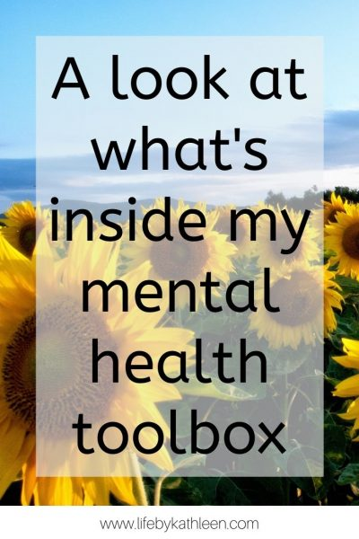 A look at what's inside my mental health toolbox