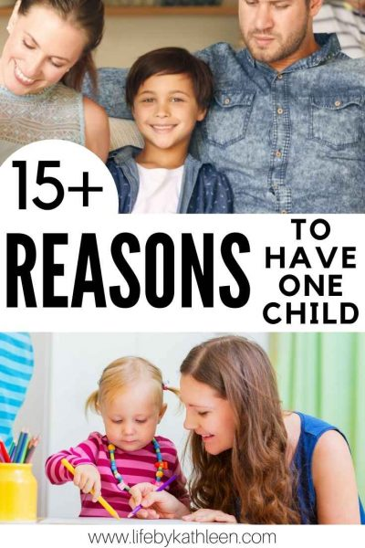 15+ reasons to have one child